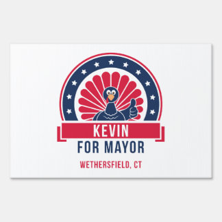 Kevin for Mayor of Wethersfield Yard Sign
