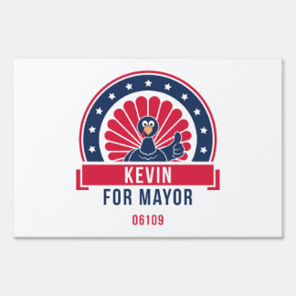 Kevin the Turkey for Mayor 06109 Yard Sign