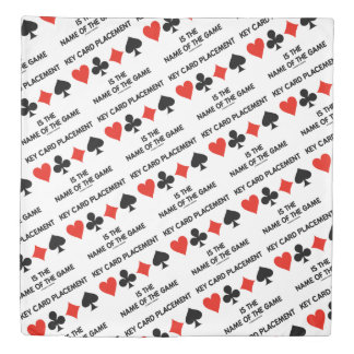 Key Card Placement Is The Name Of The Game Duvet Cover