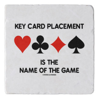 Key Card Placement Is The Name Of The Game Trivet
