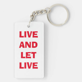 Key chain: ONE DAY AT A TIME and LIVE AND LET LIVE Double-Sided Rectangular Acrylic Keychain
