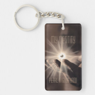 Key-ring: My identity, a pearl in god Single-Sided Rectangular Acrylic Keychain