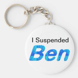 Keychains, I Suspended Ben! Keychain