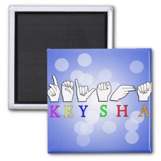 KEYSHA FINGERSPELLED ASL NAME SIGN MAGNET