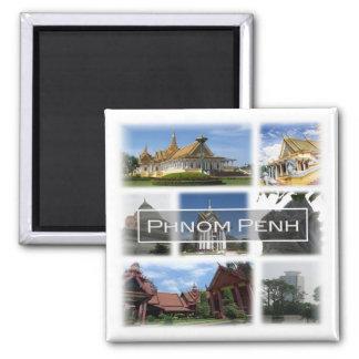 KH * Cambodia - Phonom Penh Square Magnet
