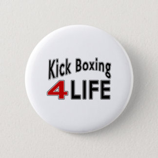 Kick Boxing For Life 2 Inch Round Button
