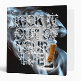 Kick It Out Of Your Life! Binders