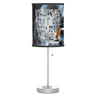 Kick It Out Of Your Life! Table Lamp