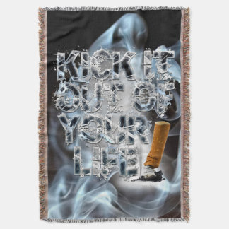 Kick It Out Of Your Life! Throw Blanket