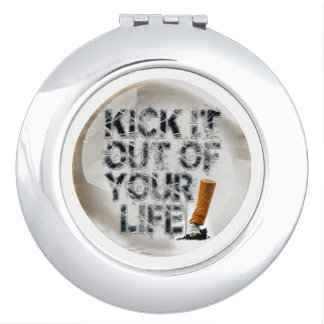 Kick It Out Of Your Life! Vanity Mirror