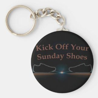 Kick Off Your Sunday Shoes Keychain