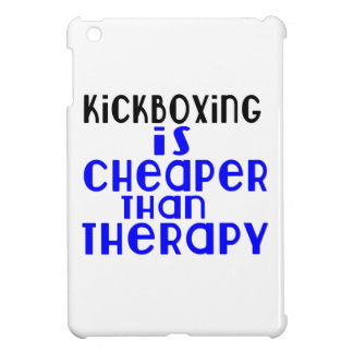 kickboxing Is Cheaper  Than Therapy iPad Mini Covers