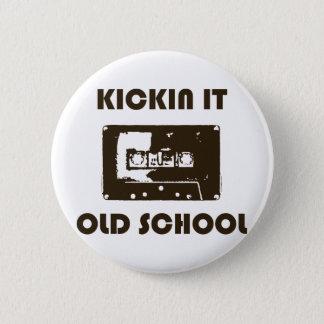 Kickin It Old School 2 Inch Round Button
