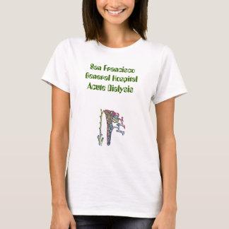 kid08, San Francisco General HospitalAcute Dial... T-Shirt