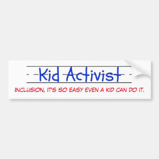 Kid Activist bumper sticker