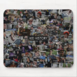"""""""Kid History"""" Quote Collage Mousepad"""