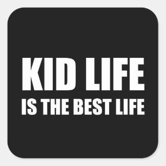 Kid Life Best Life Square Sticker