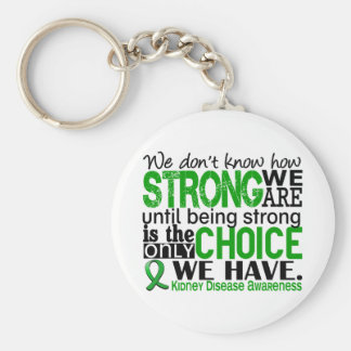 Kidney Disease How Strong We Are Basic Round Button Keychain