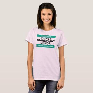 Kidney Transplant Donor - Womens T-Shirt
