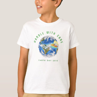 Kid's 2015 Earth Day T-Shirt: Handle with Care T-Shirt