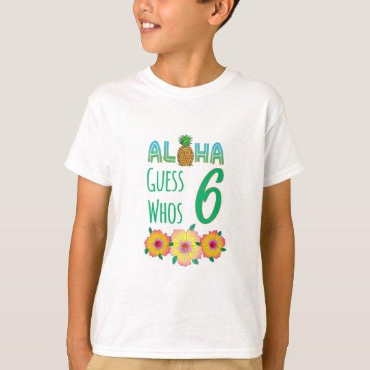 Kids Aloha Tropical Luau 6 Years Old Birthday T-Shirt