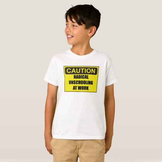 Kid's Caution Radical Unschooling Unisex Tee