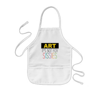 Kids Craft Apron, Art it's not for Sissies Kids Apron