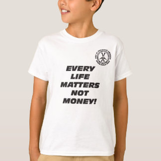 Kid's Every Life Matters T-shirt