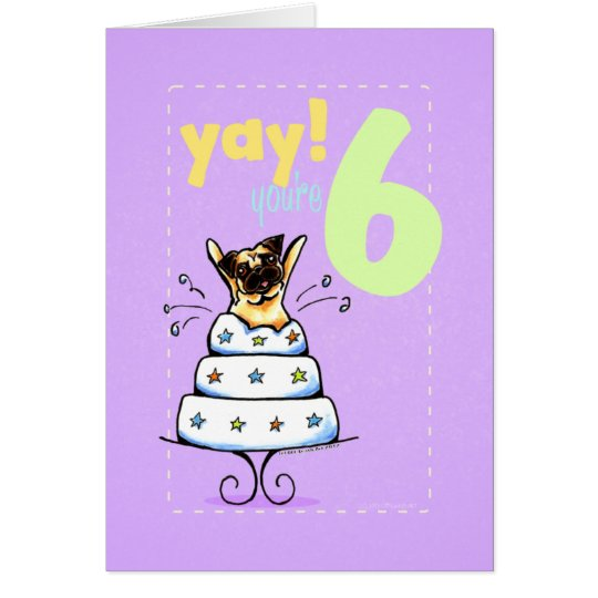 Kids Happy Birthday Age 6 Cake Pug Card