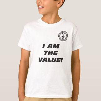 Kid's I Am the Value T-Shirt