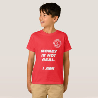 "Kids ""Money is Not Real!"" T-Shirt"