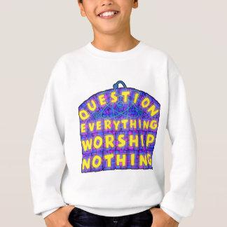 "Kid's ""Question Everything Worship Nothing"" Sweatshirt"