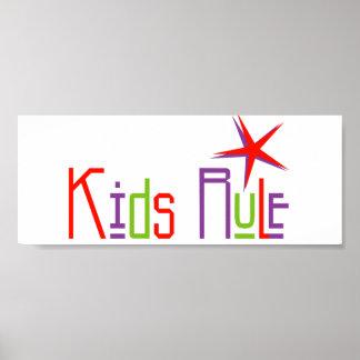 Kids Rule Poster
