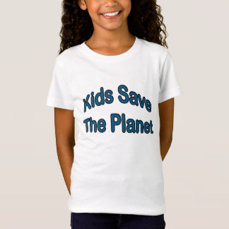 Kids Save The Planet T-Shirt