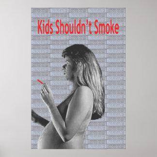 Kids Shouldn't Smoke Poster