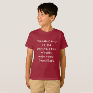 Kids T Rustin Quote T-Shirt