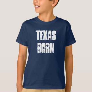 Kids TEXAS BORN T-Shirt