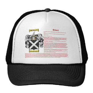 Kidwell (meaning) trucker hat