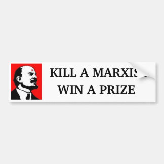 Kill A Marxist Bumper Sticker
