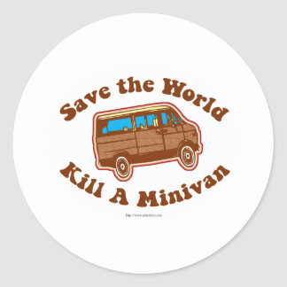 Kill a minivan classic round sticker