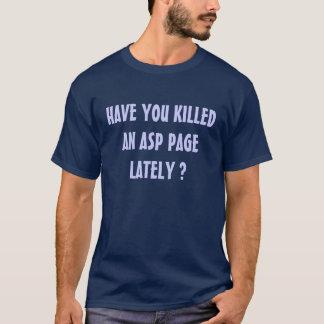 Kill an ASP Page T-Shirt