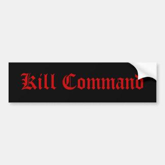 Kill Command Bumper Sticker