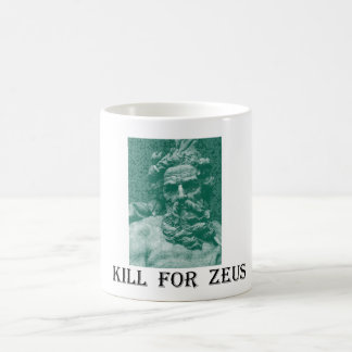 Kill For Zeus Coffee Mug