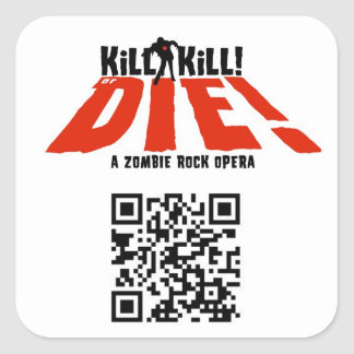 KILL KILL OR DIE SQUARE STICKER