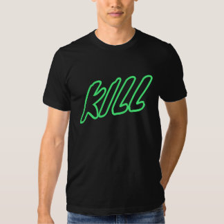 KILL - Neon Green Stroke Text Tee