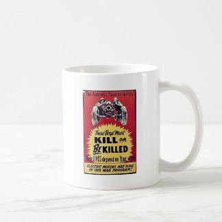 Kill Or Be Killed Mugs
