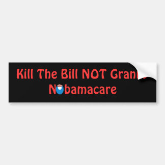 Kill The Bill Not Granny Bumper Sticker