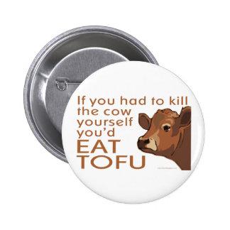 Kill the Cow - Vegan, Vegetarian Pin