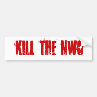 kill the nwo Bumper Sticker