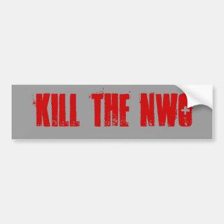 kill the nwo Bumper Sticker